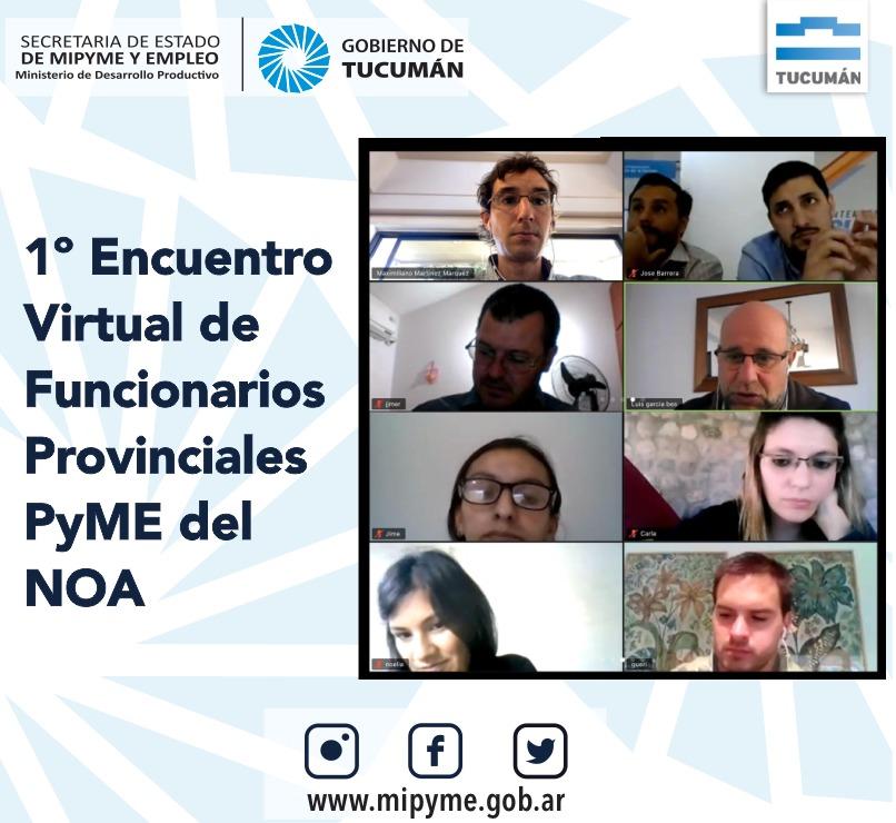 1º Encuentro Virtual de Funcionarios Provinciales PyME del NOA