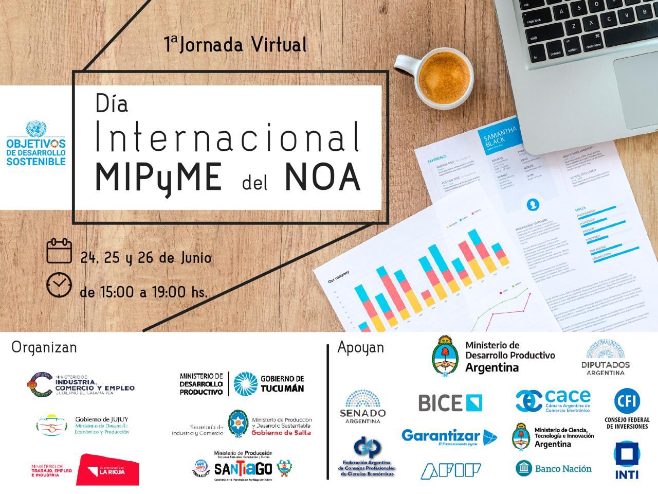 """1ª Jornada Virtual """"Día Internacional MiPyME del NOA"""""""